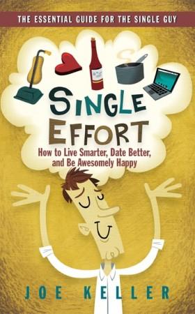 Single Effort by Joe Keller