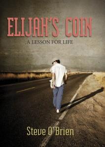Elijah's Coin by Steve O'Brien