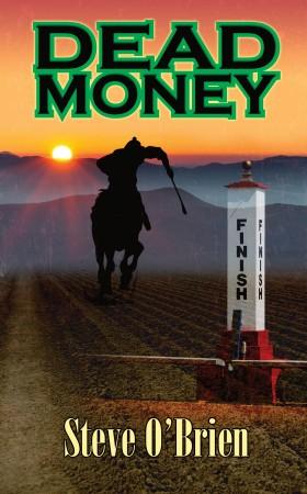 Dead Money by Steve O'Brien