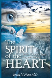 The Spirit of the Heart by Dr. Nuno