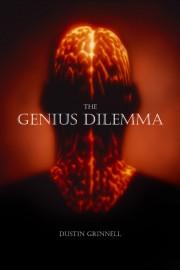 The Genius Dilemma